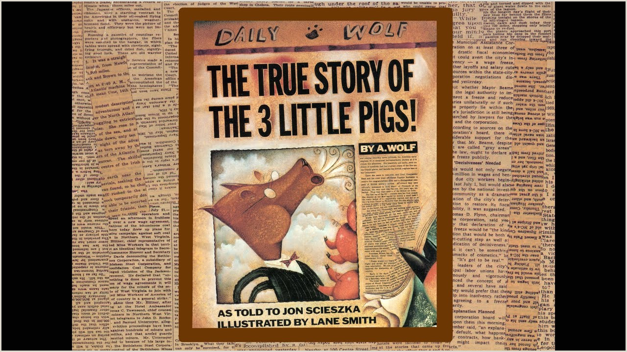 The TRUE story of the 3 little pigs by A Wolf as told to Jon Scieszka Grandma Annii s Story Time