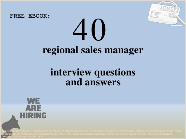 Area Sales Manager Job Description top 40 Regional Sales Manager Interview Questions and