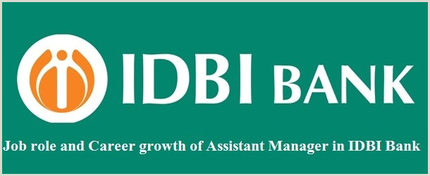 IDBI Bank Assistant Manager Job Description and Salary