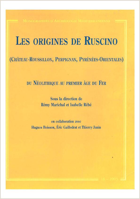 Les origines de Ruscino Ch¢teau Roussillon Perpignan
