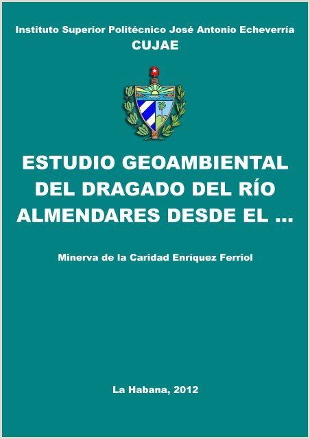 Como Descargar Hoja De Vida Minerva Estudio Geoambiental Del Dragado Del Ro Almendares Desde El