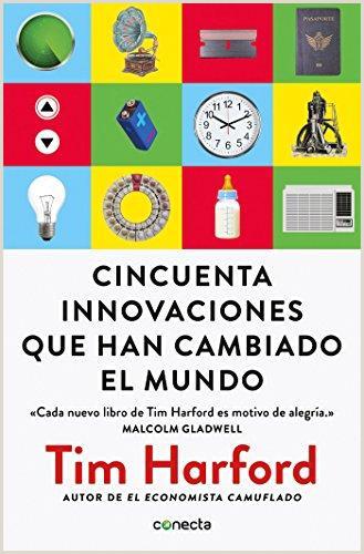 Cincuenta innovaciones que han cambiado el