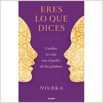 Eres lo que dices Niurka en libros
