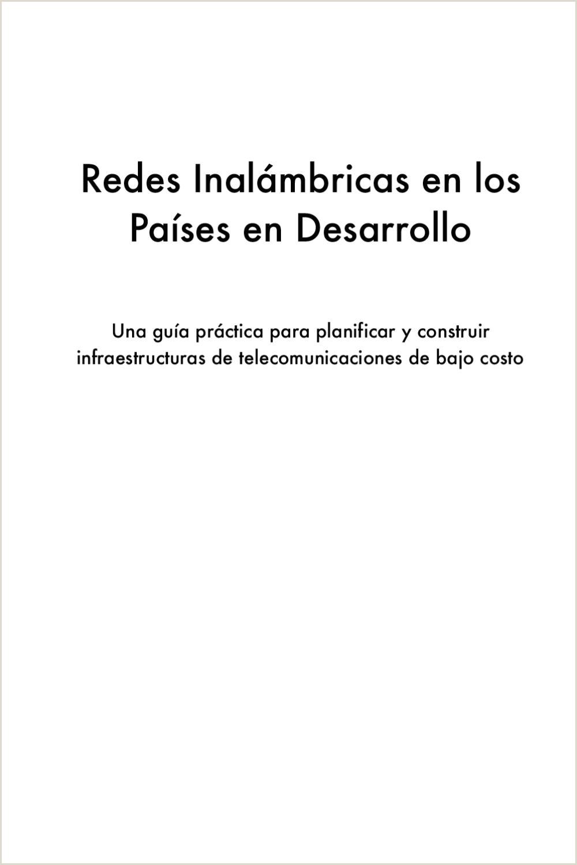 Redes Inalámbricas en Los Pases en Desarrollo by Edmon