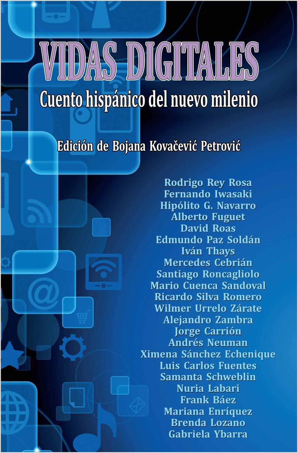 Vidas digitales Cuento hispánico del nuevo milenio by AECID
