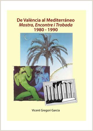 De Val¨ncia al Mediterrani Mostra Encontre i Trobada 1980