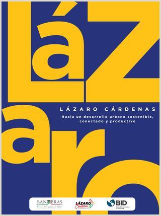 Lázaro Cárdenas Hacia un desarrollo urbano sostenible