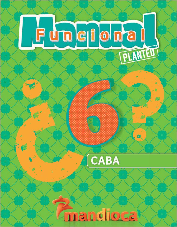 Manual Funcional Planteo 6 CABA Recorré el libro by