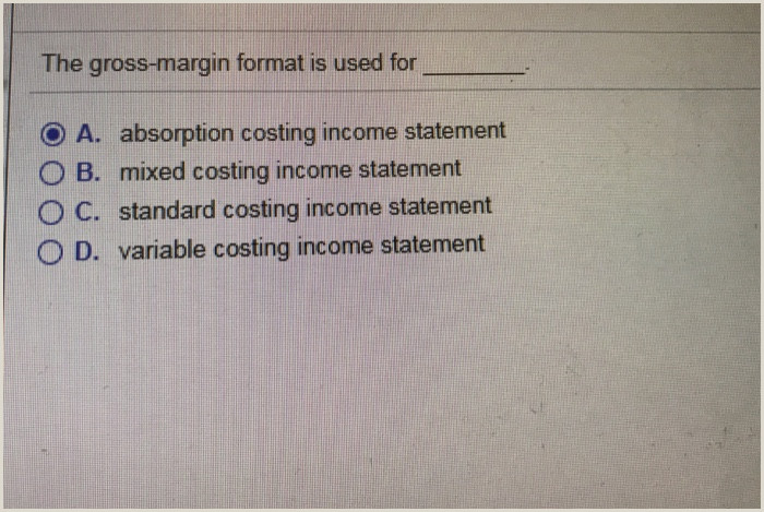 Contribution Margin Income Statement Template solved the Gross Margin format is Used for A Absorption