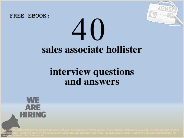 Top 40 sales associate hollister interview questions and