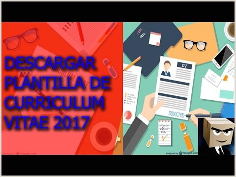 Descargar Curriculum Vitae Para Rellenar En Ingles Descargar Plantilla Modelo De Curriculum Vitae 2017 Gratis