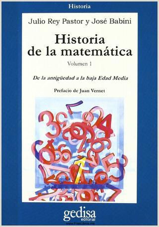 Descargar Hoja De Vida 1003 Pdf Historia De La Matematica Volumen 1 J Rey Pastor Y J Babini