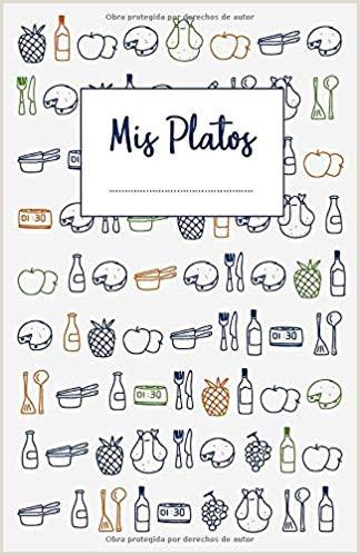 Mis Platos Libro de recetas en blanco para anotar hasta 120