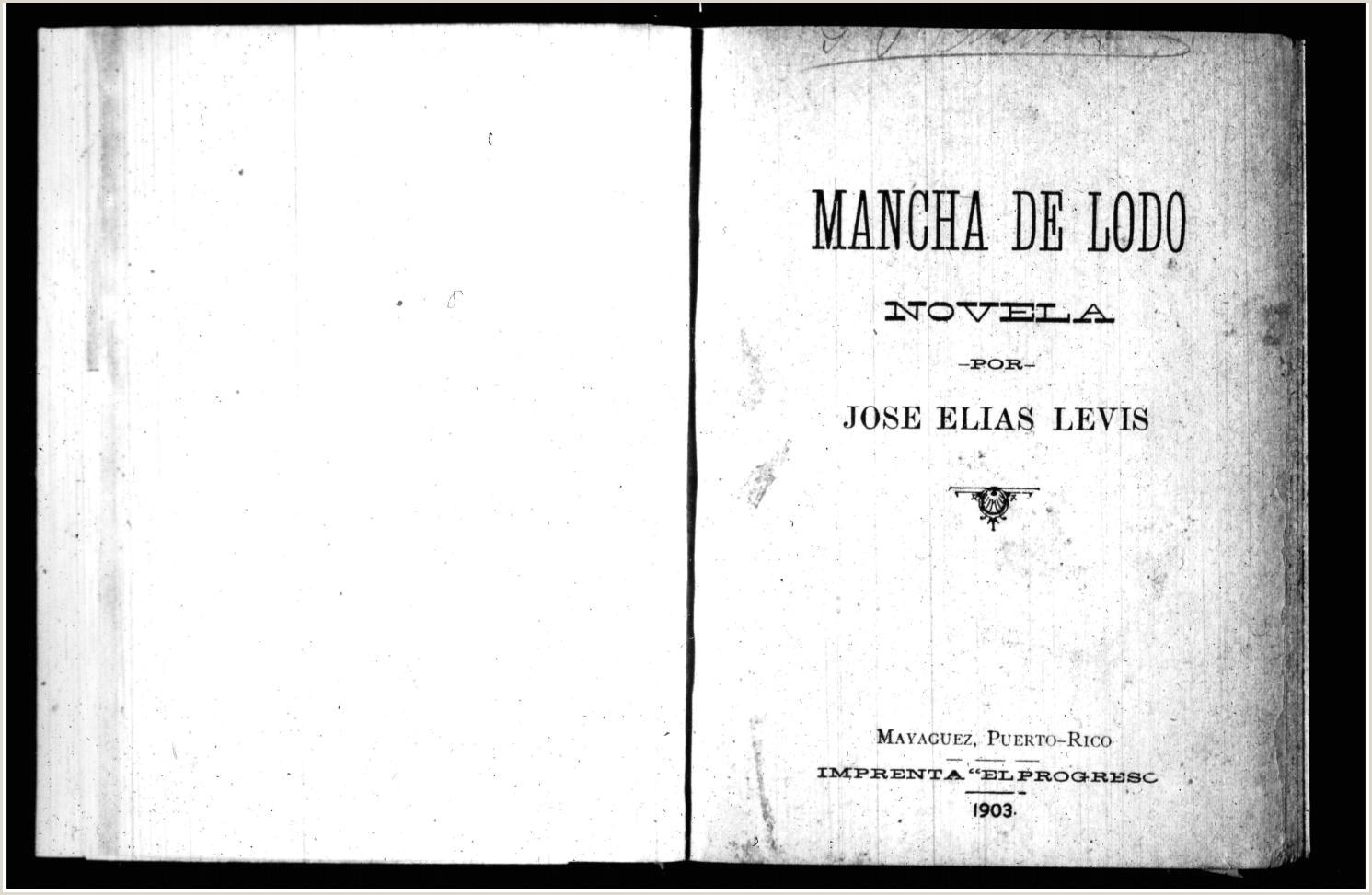 Mancha de lodo novela 1903 by Colecci³n Puertorrique±a
