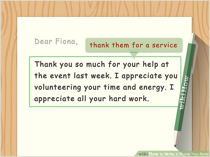 Examples Of Thank You Notes for Funeral Flowers How to Write A Thank You Note 9 Steps with Wikihow