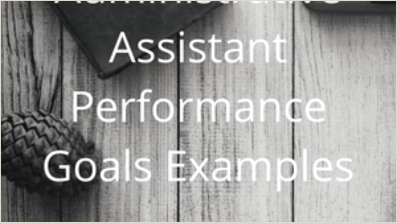 Executive assistant Resume Samples 2015 Administrative assistant Performance Goals Examples –
