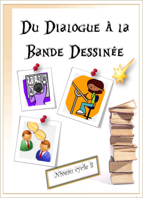 fran§ais du dialogue   la bande dessinée cycle 3