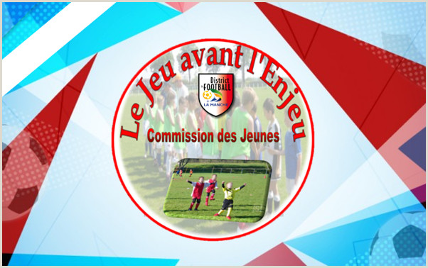 DISTRICT DE FOOTBALL DE LA MANCHE – Le Foot c est vous et c