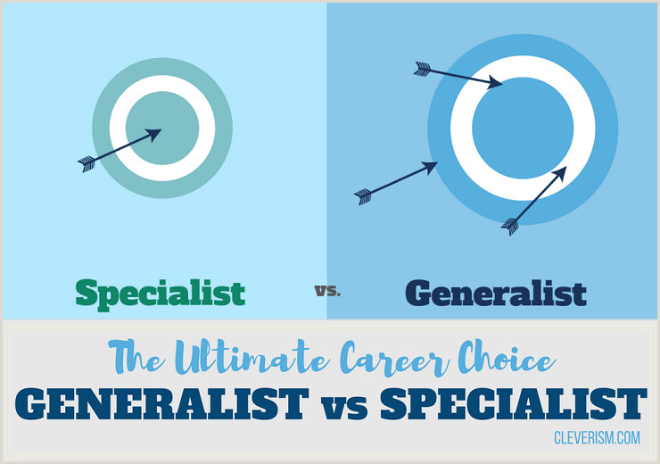 The Ultimate Career Choice Generalist vs Specialist