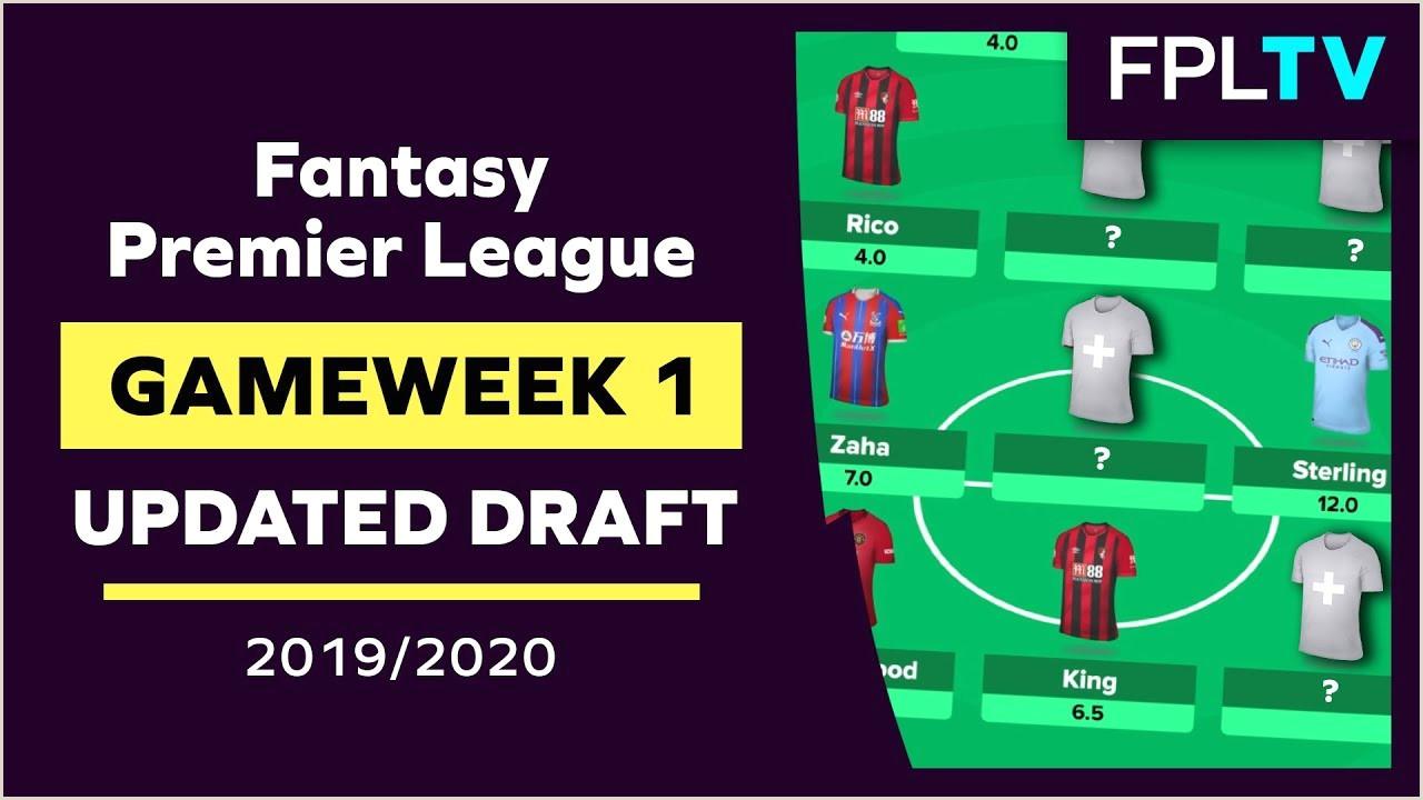 Updated Draft FPL GAMEWEEK 1 Fantasy Premier League