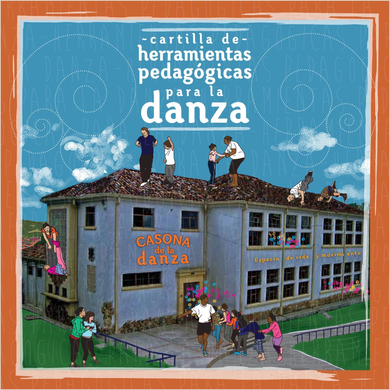Cartilla de herramientas pedag³gicas para la danza by