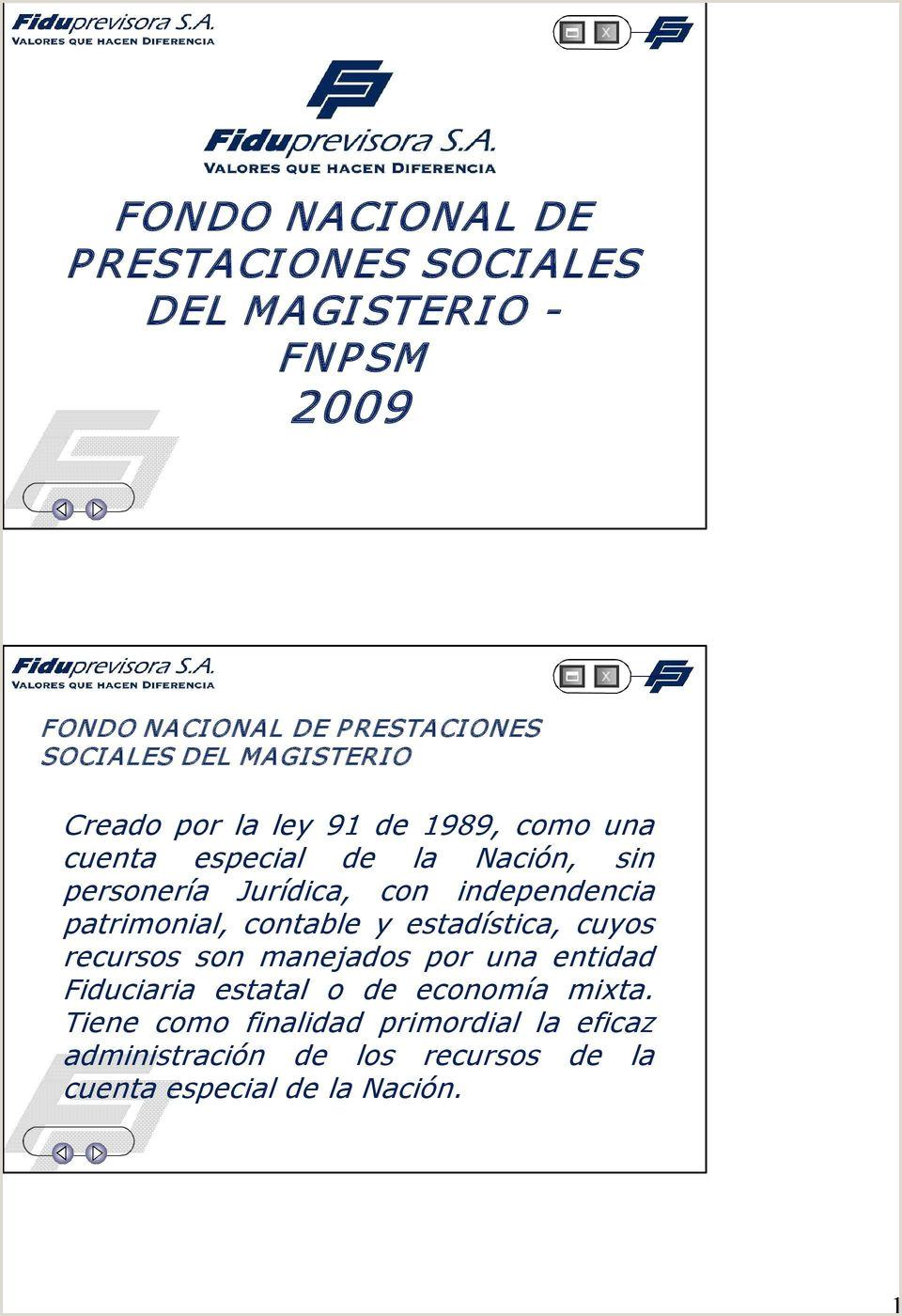 FONDO NACIONAL DE P RESTACIONES SOCIALES DEL MAGISTERIO FNP