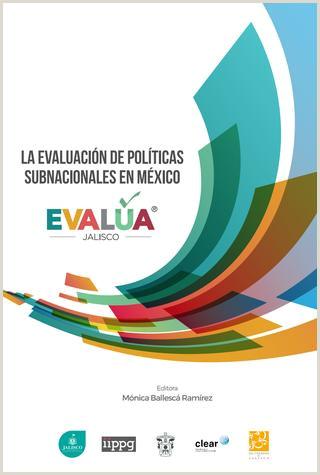 La evaluaci³n de polticas subnacionales en México EVALšA