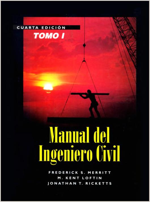 Formato De Hoja De Vida Ingeniero Civil Pdf Manual Del Ingeniero Civil tomo I 4ta Edici³n