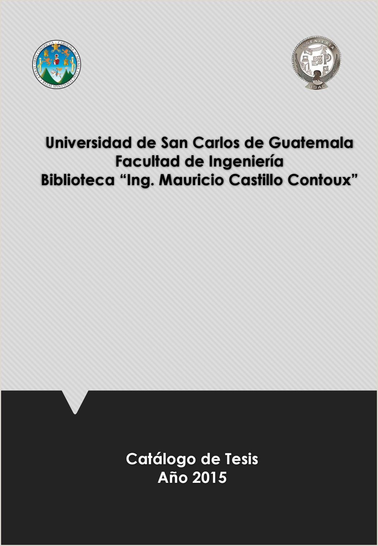 2015 tesis by Biblioteca Facultad de Ingeniera USAC issuu