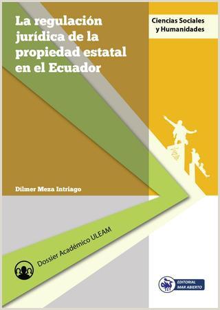 La Regulaci³n Jurdica de la Propiedad Estatal en el Ecuador