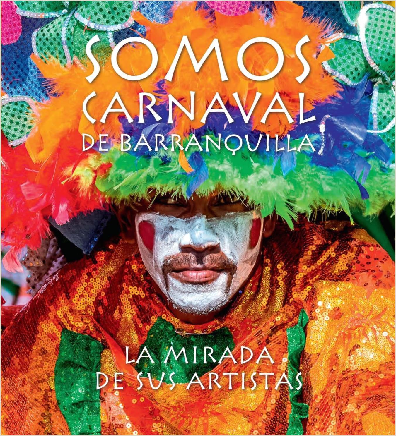 Formato Hoja De Vida Artistica Revista somos Carnaval De Barranquilla La Mirada Y Sus