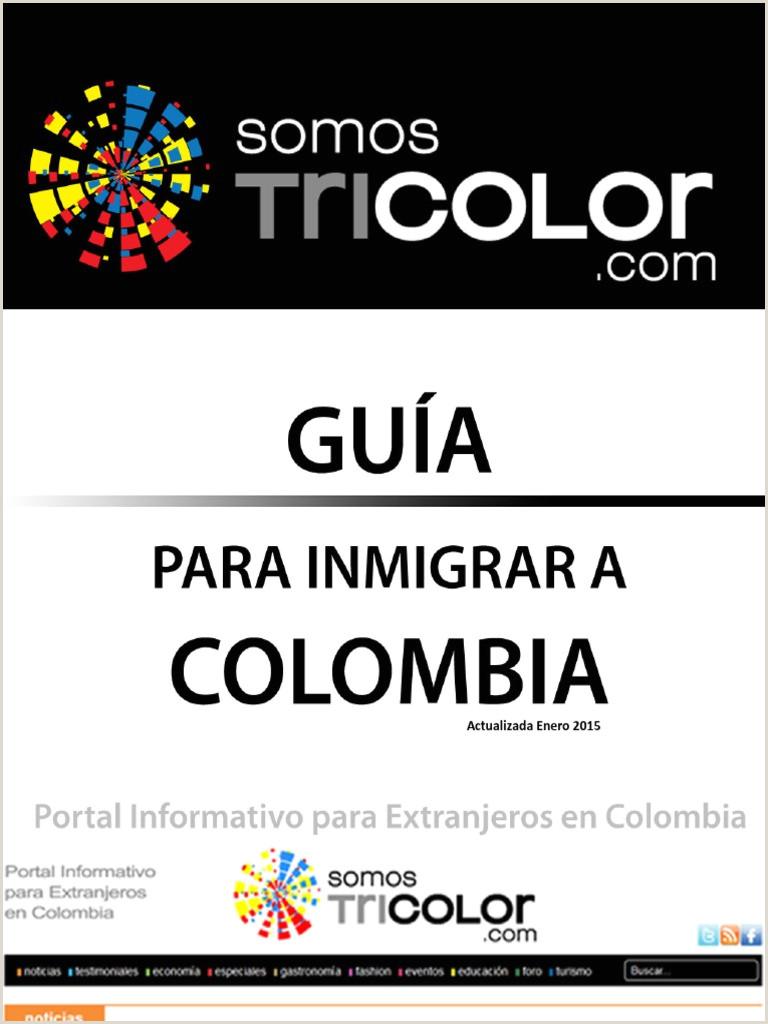 Formato Hoja De Vida Bancolombia Descargar Guia Para Inmigrar A Colombia Actualizada Enero 2015 Pdf