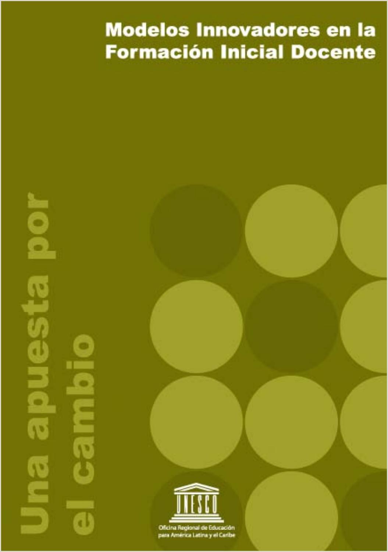 Modelos innovadores en formaci³n inicial docentes by