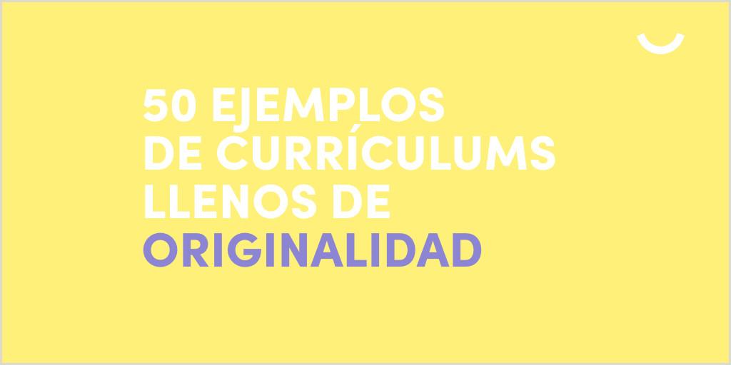 50 ejemplos de currculums originales