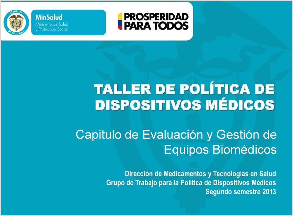 Formato Hoja De Vida Equipos Biomedicos Minsalud Taller De Poltica De Dispositivos Médicos Pdf