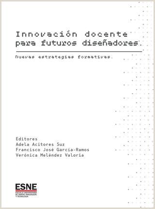Innovaci³n docente para nuevos dise±adores by ESNE Escuela