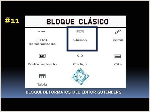 Bloque CLSICO de Gutenberg Editor de WordPress