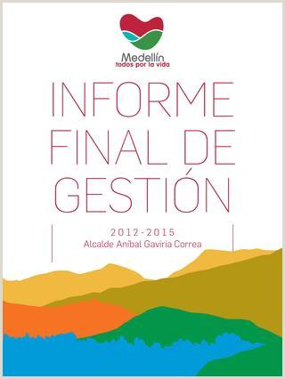 Informe Final de Gestion 2012 2015 Alcalda Gaviria by