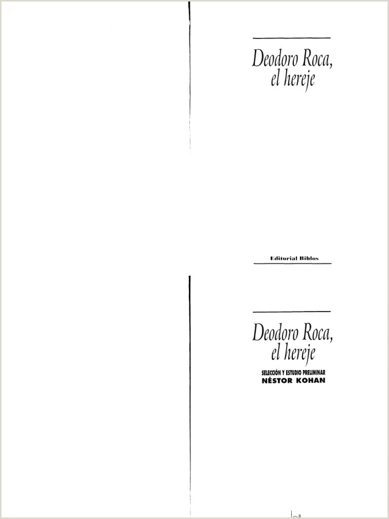 DEODORO ROCA EL HEREJE Nestor Kohan pdf