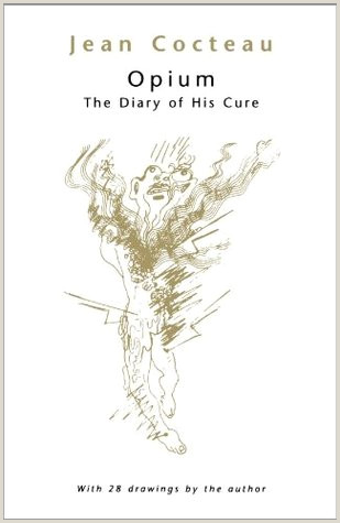 Formato Hoja De Vida Jne 2018 Opium the Diary Of His Cure by Jean Cocteau
