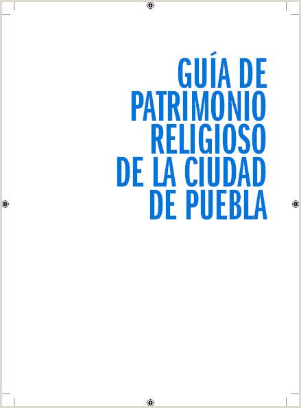PDF Gua de Patrimonio Religioso de la ciudad de Puebla