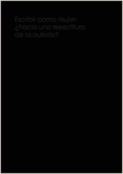 PDF Escribir o mujer ¿hacia una reescritura de la