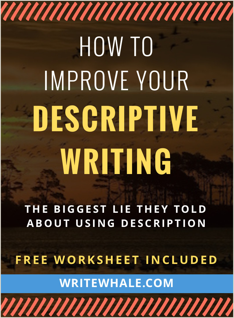 How to Improve Your Descriptive Writing [Worksheet Included