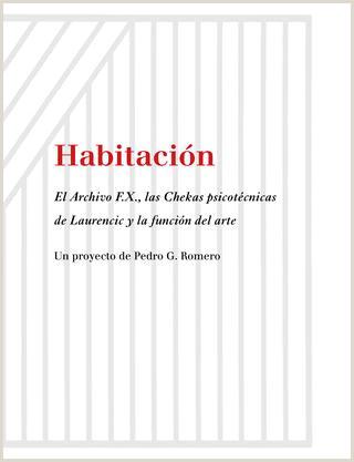 Hoja De Vida formato Unico Editar Habitaci³n Pedro G Romero by Ca2m Centro De Arte Dos De