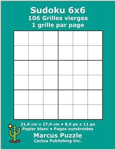 Hoja De Vida formato Unico En Ingles Sudoku 6x6 106 Grilles Vierges 1 Grille Par Page 21 6 Cm X 27 9 Cm 8 5 Po X 11 Po Papier Blanc Numéros De Page Number Place Su Doku Nanpure