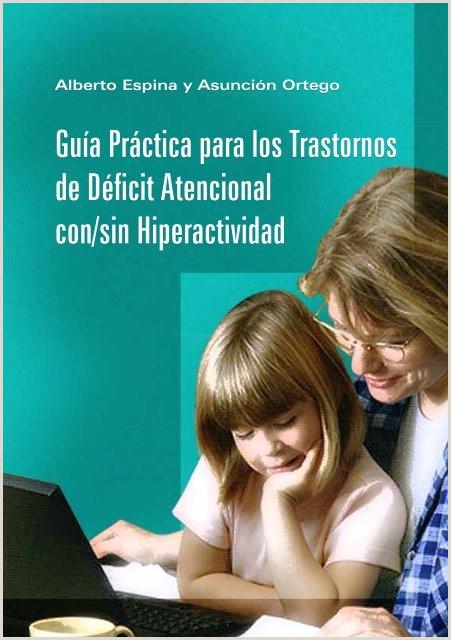 Gua Práctica para los Trastornos de Déficit Atencional con