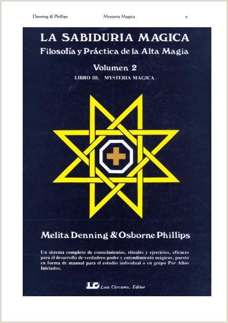 La Sabidura Mágica Libro III Mysteria Magica Ekiria