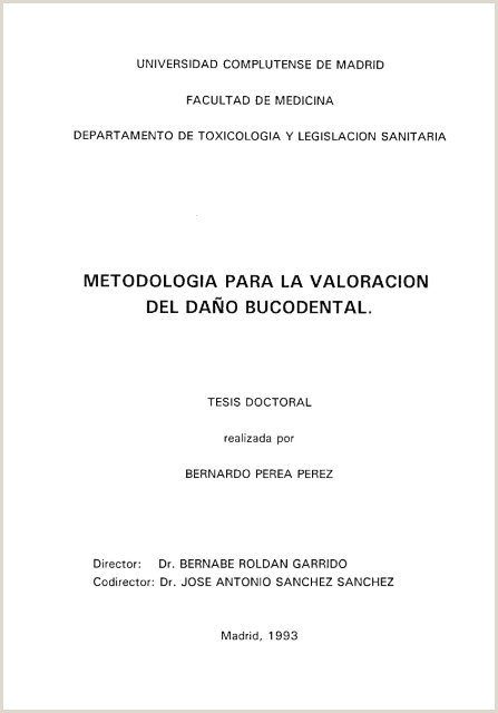 METODOLOGIA PARA LA VALORACION DEL DA'O BUCODENTAL