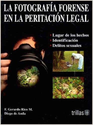Hoja De Vida Minerva Descargar Pdf La Fotografia forense En La Peritacion Legal Pdf F