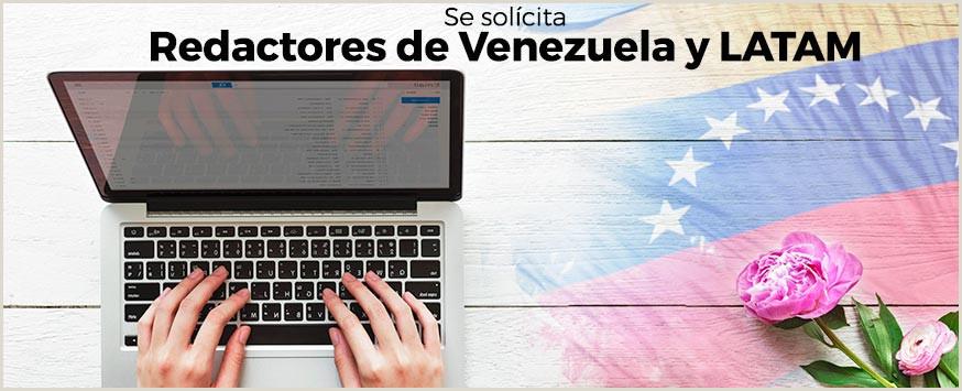erta de Trabajo Busco redactores de Venezuela y LATAM